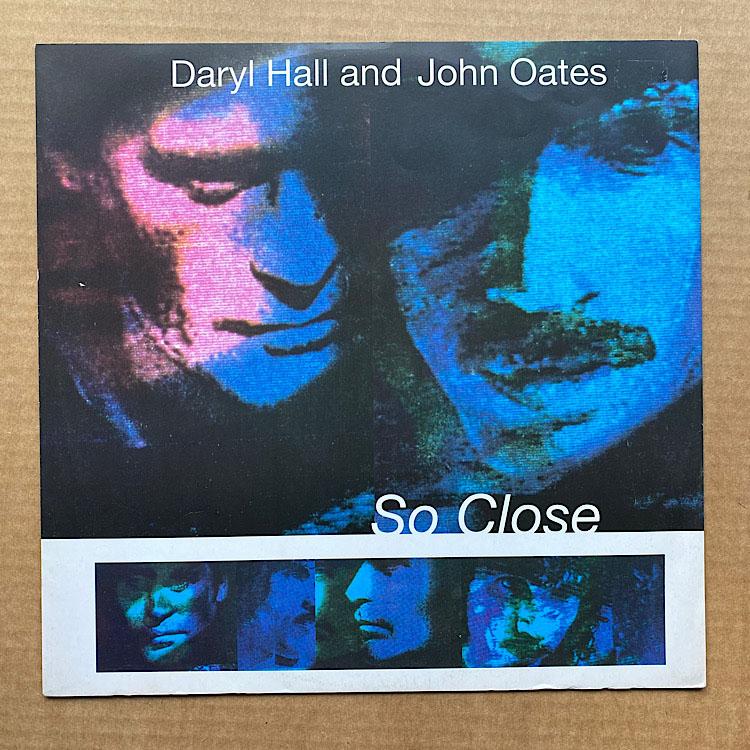 HALL + OATES - SO CLOSE
