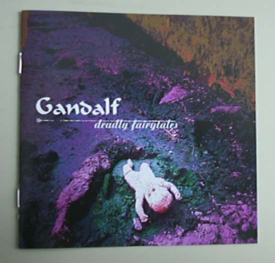 GANDALF - DEADLY FAIRYTALES
