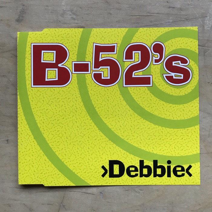B-52'S - DEBBIE