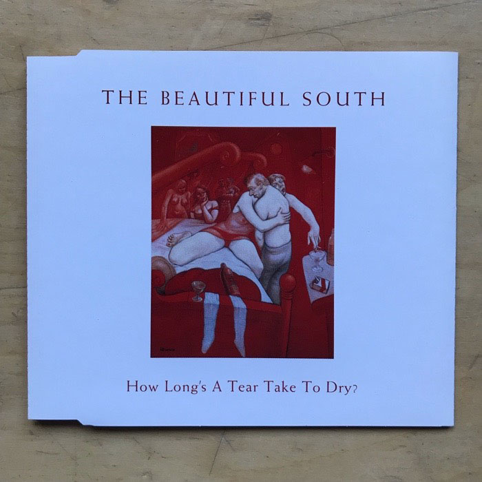 BEAUTIFUL SOUTH - How Long's A Tear Take To Dry CD