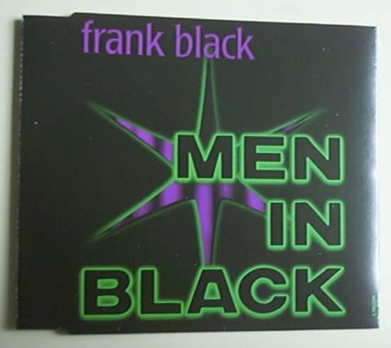 FRANK BLACK - MEN IN BLACK - CD single
