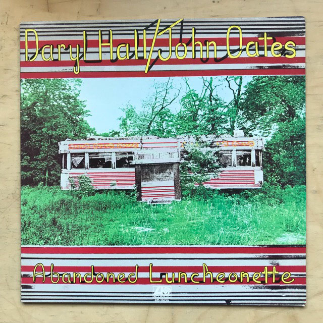 HALL + OATES - ABANDONED LUNCHEONETTE