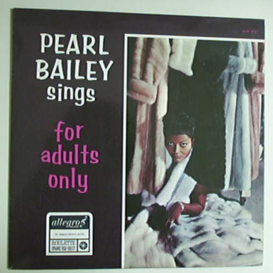 Pearl Bailey - Sings Songs For Adults Only/More Songs For Adults Only