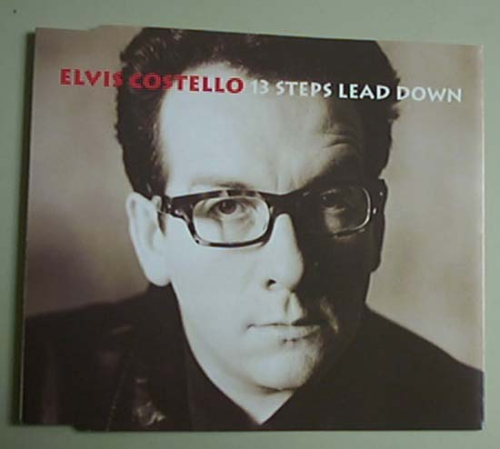 ELVIS COSTELLO - 13 Steps Lead Down Album
