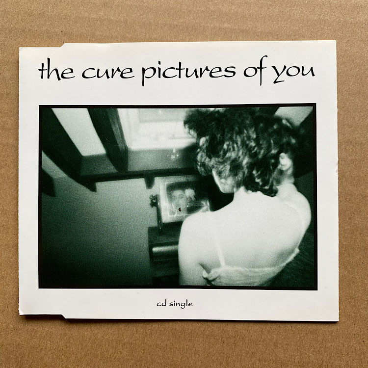 CURE - Pictures Of You Single