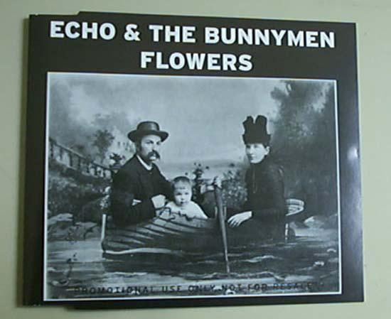 ECHO & THE BUNNYMEN - FLOWERS