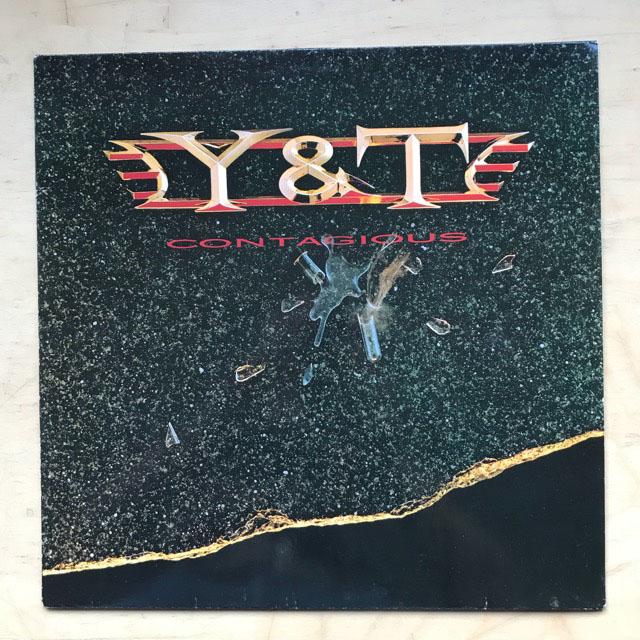 Y & T - CONTAGIOUS