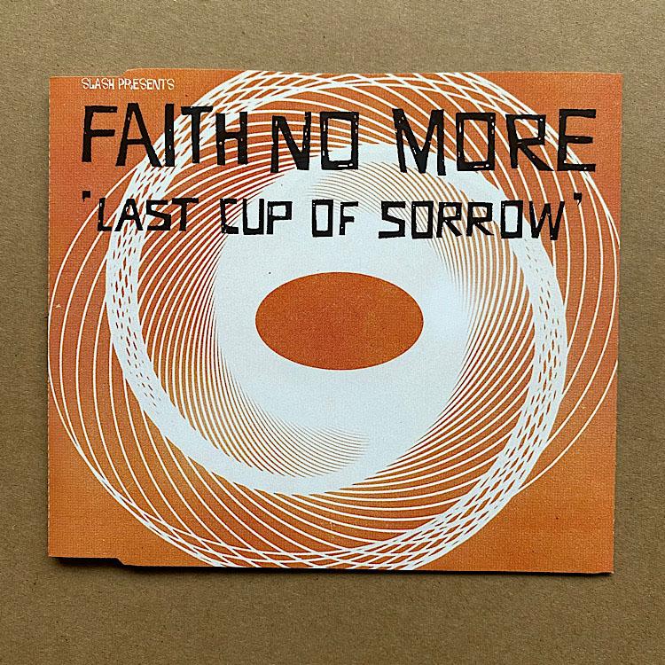 FAITH NO MORE - LAST CUP OF SORROW(ORANGE P/S)