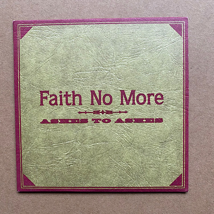 FAITH NO MORE - ASHES TO ASHES(CD2)