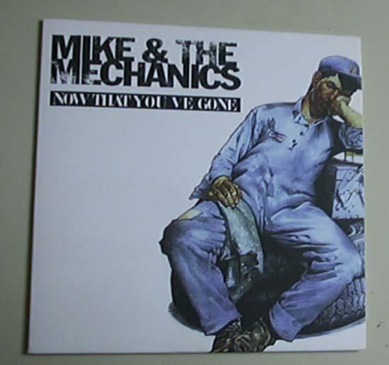 MIKE AND THE MECHANICS - NOW THAT YOUVE GONE - CD single