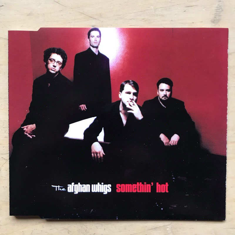 AFGHAN WHIGS - SOMETHING HOT - CD single