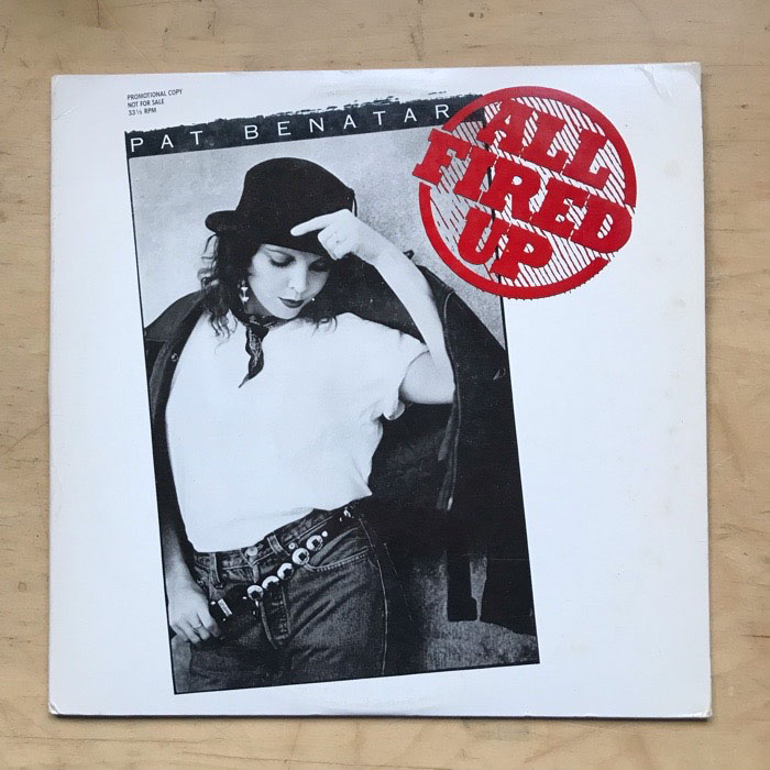 PAT BENATAR - ALL FIRED UP - 12'' 1枚