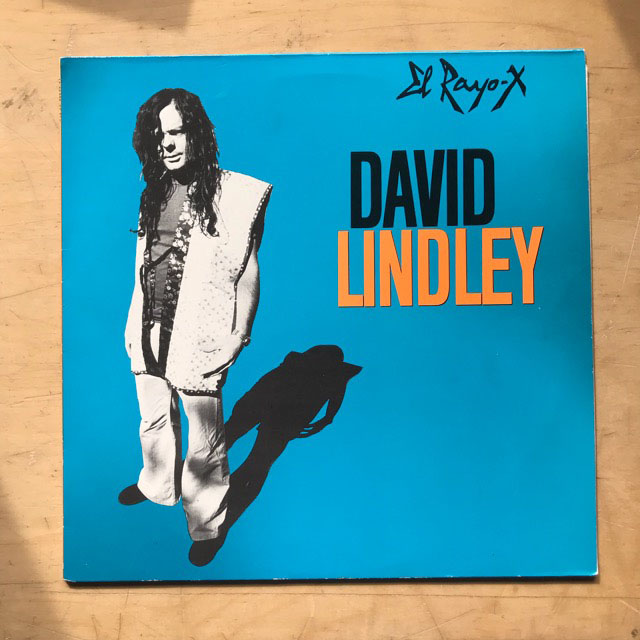 DAVID LINDLEY - El Rayo-x EP