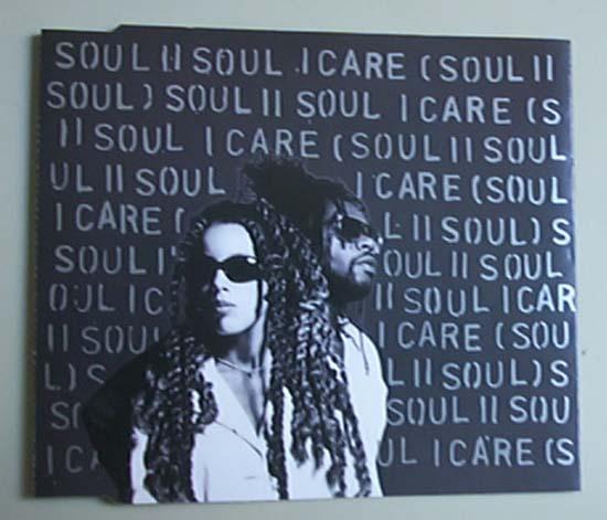 I Care - SOUL II SOUL