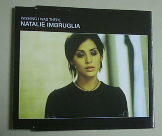 NATALIE IMBRUGLIA - WISHING I WAS THERE