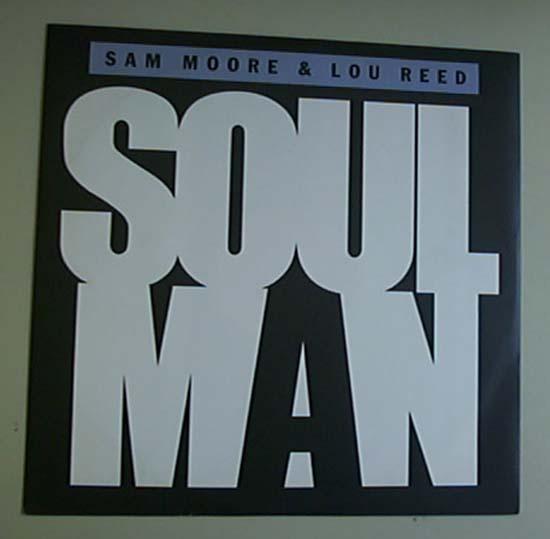 SAM MOORE + LOU REED - SOUL MAN