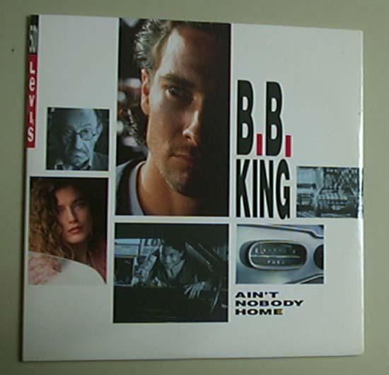 B B KING - AIN'T NOBODY HOME