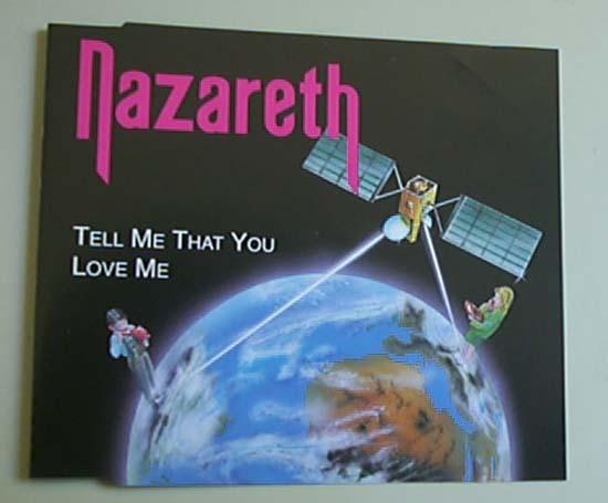NAZARETH - TELL ME THAT YOU LOVE ME