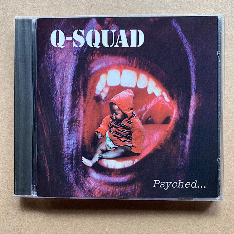 Q-SQUAD - PSYCHED...