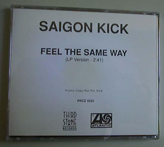 SAIGON KICK - FEEL THE SAME WAY