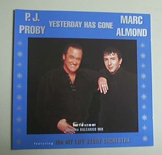 P J PROBY+ MARC ALMOND - YESTERDAY HAS GONE (CD1)