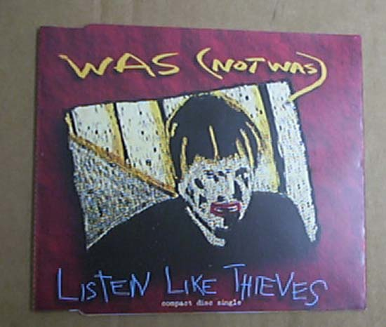 WAS NOT WAS - LISTEN LIKE THIEVES