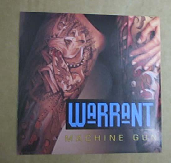 WARRANT - MACHINE GUN