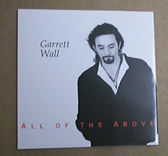 GARRETT WALL - ALL OF THE ABOVE