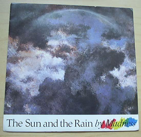 MADNESS SUN AND THE RAIN