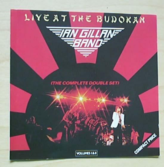 IAN GILLAN BAND - LIVE AT THE BUDOKAN - VOL 1 + 2
