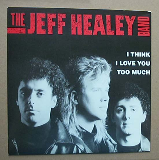 Healey, jeff - I Think I Love You Too Much - U.s. Promo Issue -