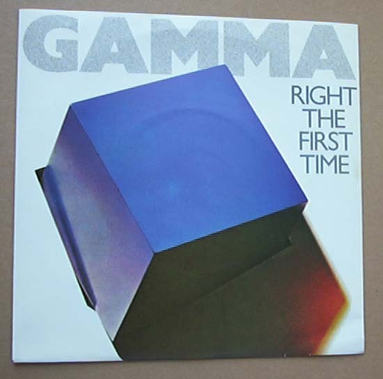 GAMMA - RIGHT THE FIRST TIME
