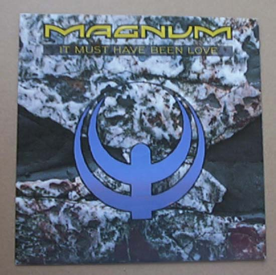 It Must Have Been Love - MAGNUM