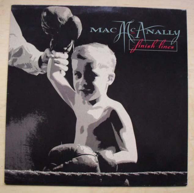MAC MCANALLY - FINISH LINES
