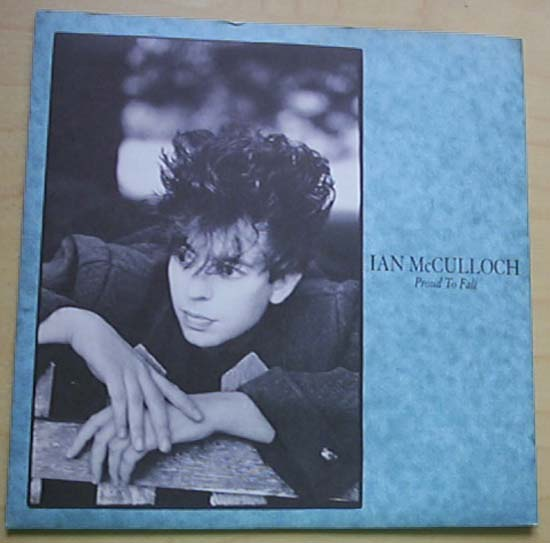 IAN MCCULLOCH - Proud To Fall Single