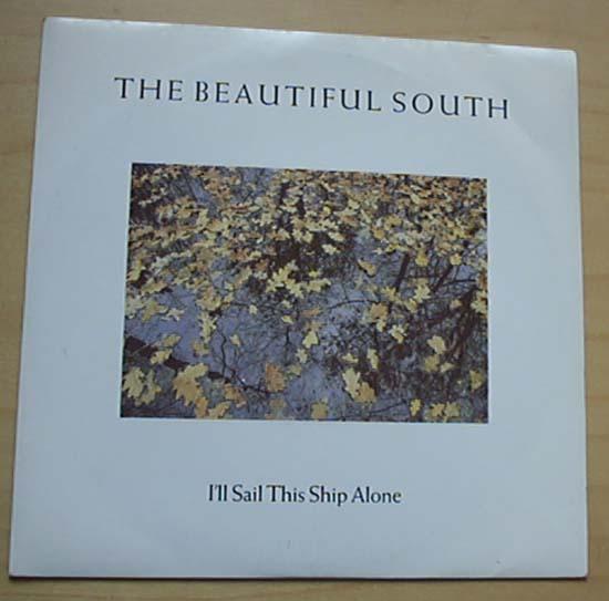 BEAUTIFUL SOUTH - I'll Sail This Ship Alone Record