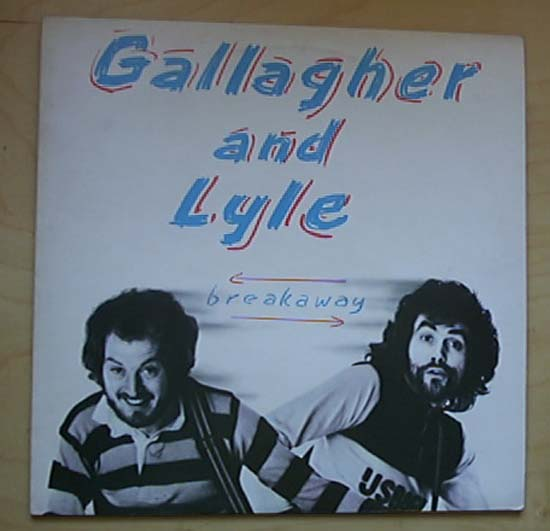GALLAGHER & LYLE - BREAKAWAY