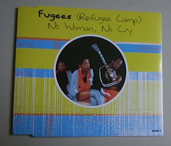 Fugees Greatest Hits. No Woman No Cry - Eu - Fugees