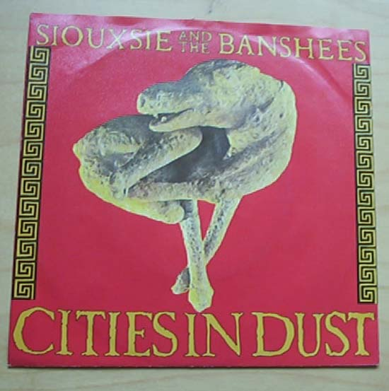 SIOUXSIE & THE BANSHEES - Cities In Dust Record