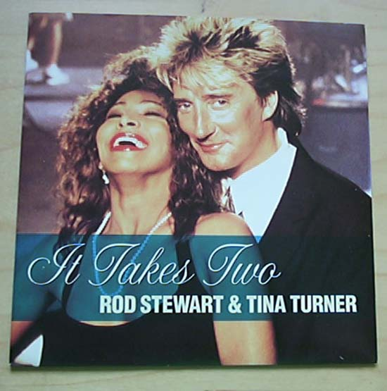 ROD STEWART + TINA TURNER - IT TAKES TWO - 7inch x 1