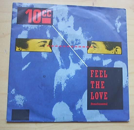 10CC - FEEL THE LOVE