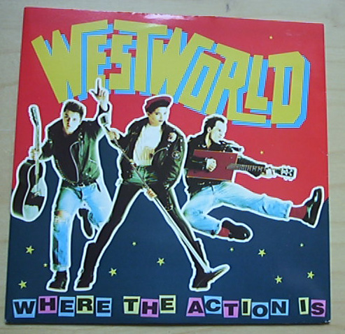 Westworld Where The Action Is Records Lps Vinyl And Cds