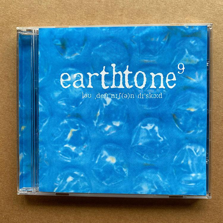 EARTHTONE 9 - LO DEFINITION DISCORD