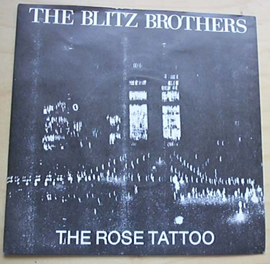 BLITZ BROTHERS - ROSE TATTOO