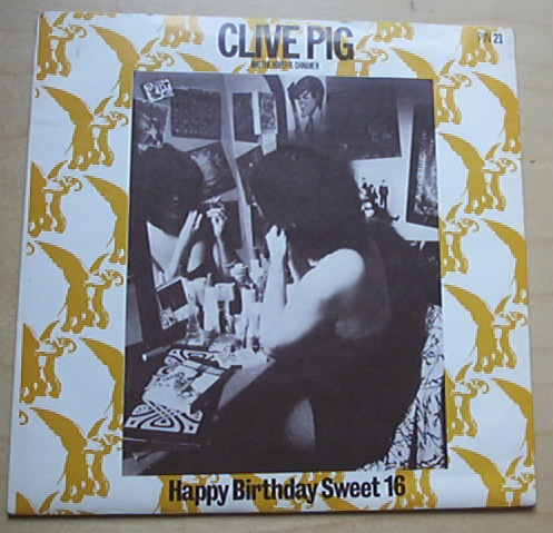 CLIVE PIG - HAPPY BIRTHDAY SWEET 16