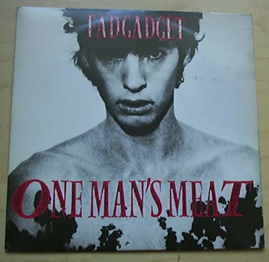 FAD GADGET - ONE MAN'S MEAT