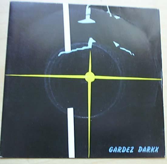 GARDEZ DARKX - FREEZE IN THE UL ZONE