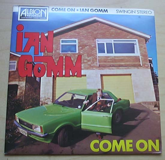 IAN GOMM - COME ON