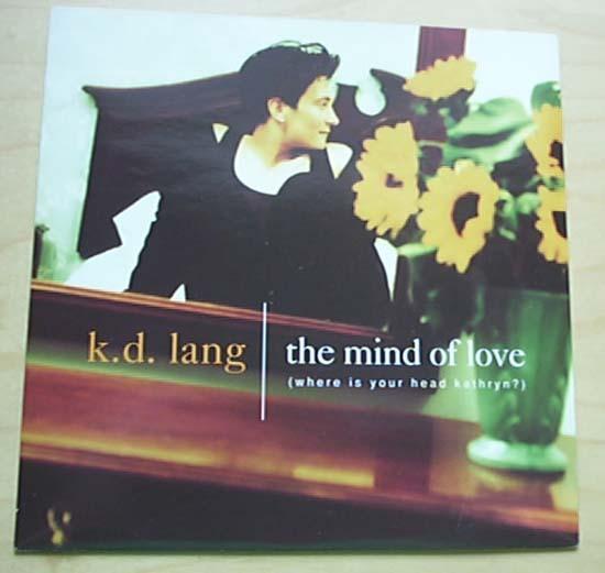 K D LANG - MIND OF LOVE