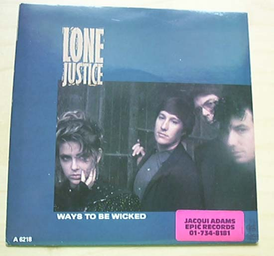 Lonely Ways Lone Justice Ways to be